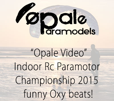Indoor Rc Paramotor Championship 2015 - funny Oxy beats!