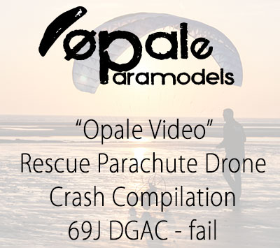Rescue Parachute Drone - Crash Compilation - 69J DGAC - fail