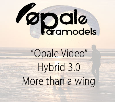 Opale Paramodels - Hybrid 3.0 - More than a wing, an Opale lifestyle - Rc Paramotor