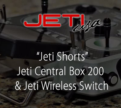 Jeti Central Box 200 & Jeti Wireless Switch