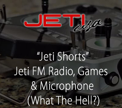 Jeti FM Radio, Games & Microphone (What The Hell?)